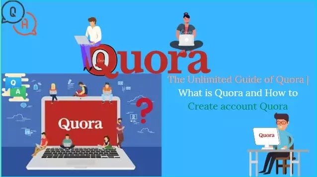 The Unlimited Guide of Quora | What is Quora and How to Create account Quora