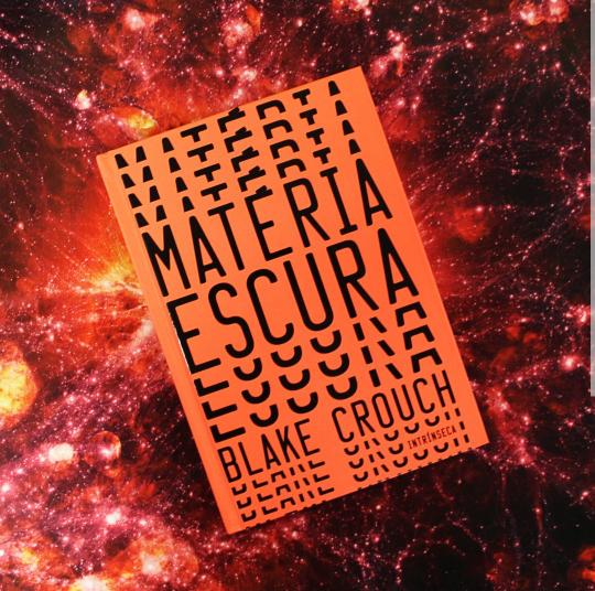 Hora de ler: Matéria Escura - Blake Crouch