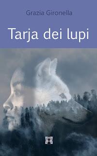 Racconti di Grazia Gironella - Tarja dei lupi