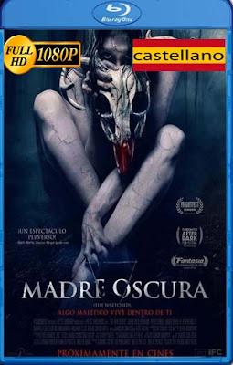 Madre Oscura (2019) Castellano HD [1080P][GoogleDrive] rijoHD