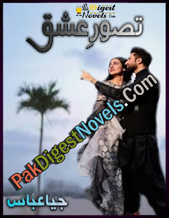 Tasawur-E-Ishq (Complete Novel) By Jiya Abbasi