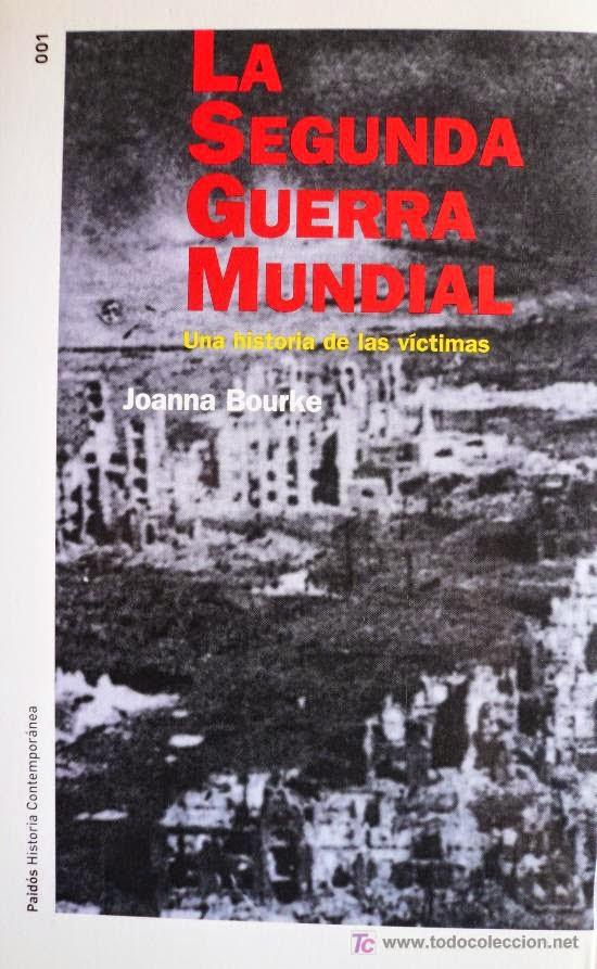 """La Segunda Guerra Mundial"" - Joanna Bourke (libro)"