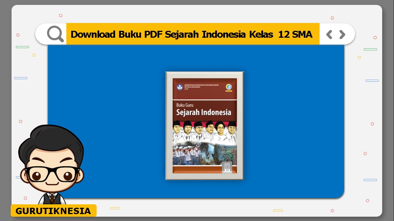 download buku pdf sejarah indonesia kelas 12 sma/ma