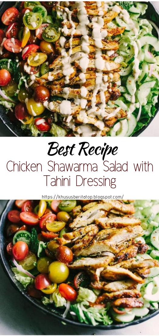 Chicken Shawarma Salad with Tahini Dressing #healthyfood #dietketo #breakfast #food