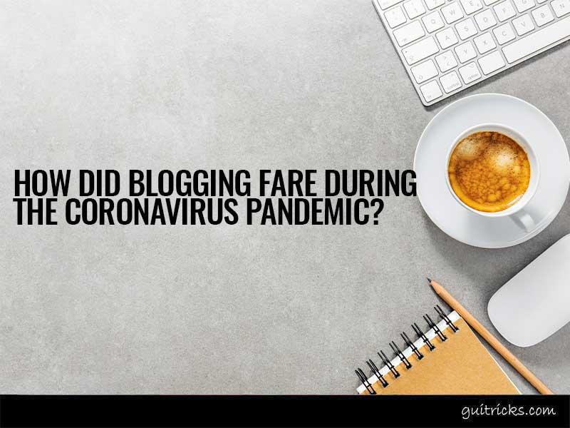 Blogging Fare during the Coronavirus Pandemic