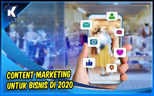 Content Marketing untuk Bisnis di 2020