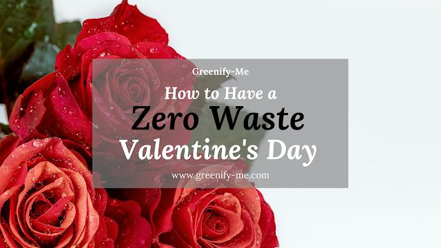 Zero Waste Valentine's Day