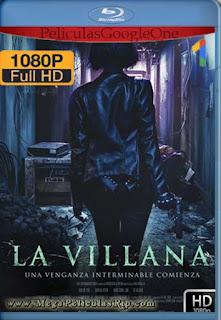 La Villana [1080p BRrip] [Latino-Inglés] [GoogleDrive]
