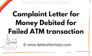 atm transaction failed complaint letter format