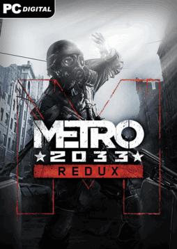 Metro 2033 Redux - Download Full - Free GoG PC Games