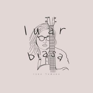 Yuka Tamada - Luar Biasa (Full Album 2019)