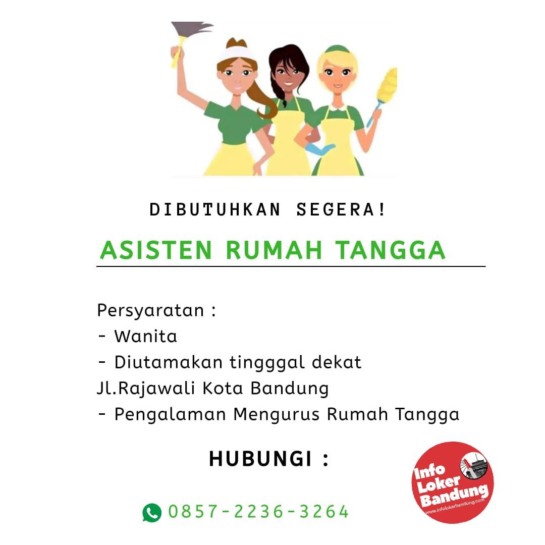 Lowonganw Kerja Asisten Rumah Tangga Bandung Januari 2020