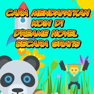 Cara Mendapatkan Koin di Dreame Novel Secara Gratis