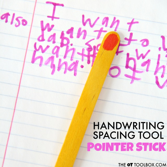 Use this handwriting spacing tool pointer stick to help kids with spatial awareness when writing.