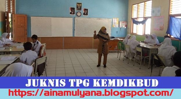 Juknis Penyaluran (Pencairan) TPG Guru PNS Kemdikbud Tahun 2020