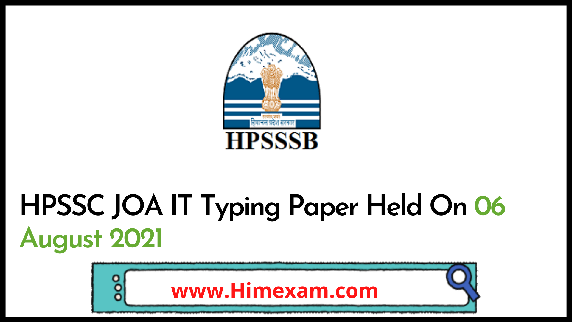 HPSSC JOA IT Typing Paper Held On 06 August 2021