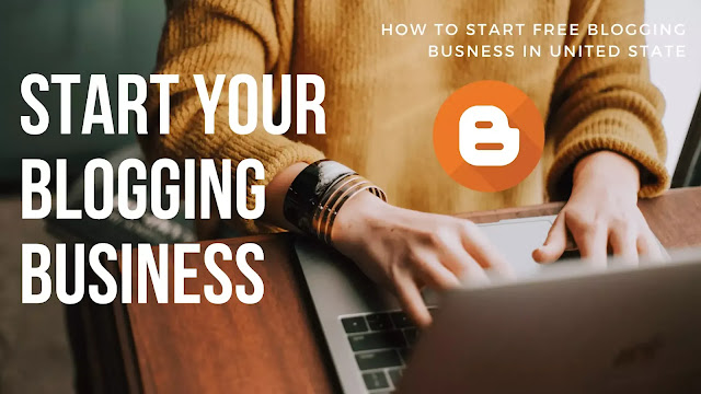 How to Start Blogging Business in U.S