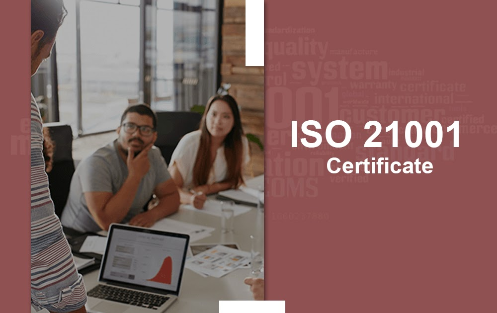 ISO 21001 Certification Chennai