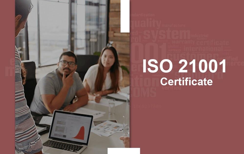 ISO 21001 Certification Chennai