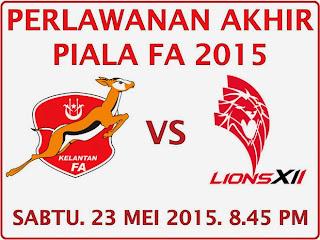 Tiket Perlawanan Akhir Piala FA Kelantan Vs Lions XII
