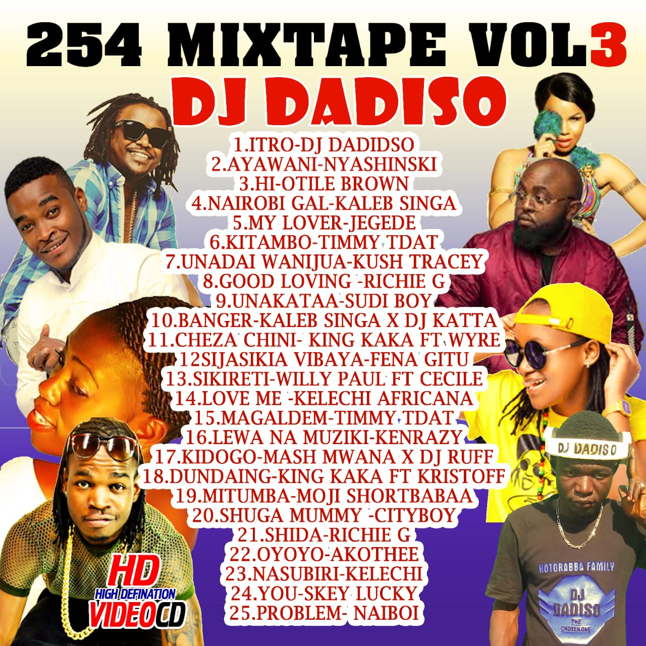 DJ Dadiso - 254 Mixtape Vol 3 (Best of Kenyan Music Mix 2019