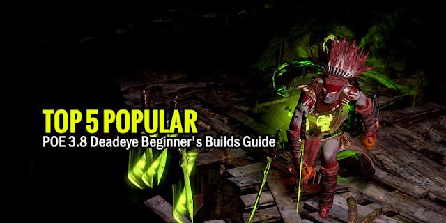 POE 3.8 Deadeye Builds