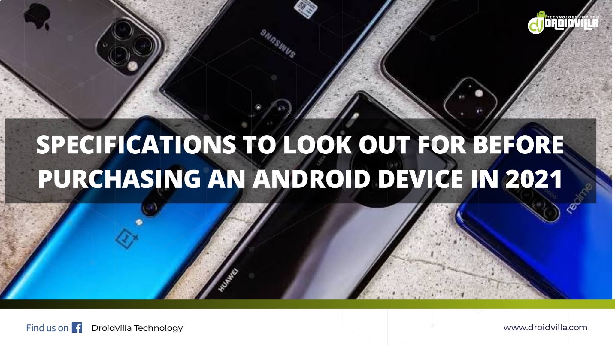 specifications-to-look-out-for-before-purchasing-an-android-device-in-2021-droidvilla-tech-1-android-tech-blog