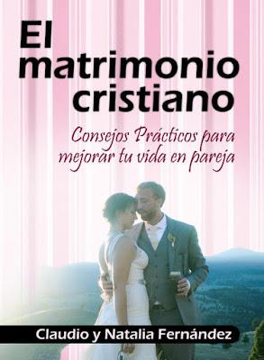 Claudio y Natalia Fernández-El Matrimonio Cristiano-