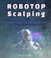 ROBOTOP MT4 Opera 100% Automático no Forex