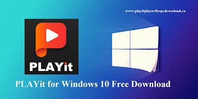 PLAYit for Windows 10