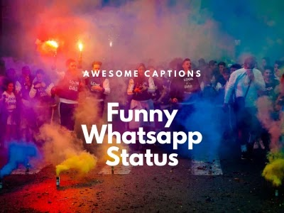 Best Funny WhatsApp Status