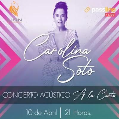 Carolina Soto anuncia concierto en línea para Abril