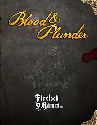 Firelock Games: Blood & Plunder Pirate Wargame Rules