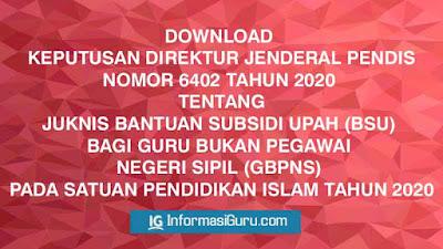 Download dan Unduh Juknis Bantuan Subsidi Upah (BSU) Bagi Guru Bukan Pegawai Negeri Sipil (GBPNS) Pada Satuan Pendidikan Islam (Pendis) Tahun 2020