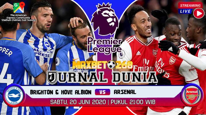 Prediksi Brighton Vs Arsenal 20 Juni 2020 Pukul 21:00 WIB