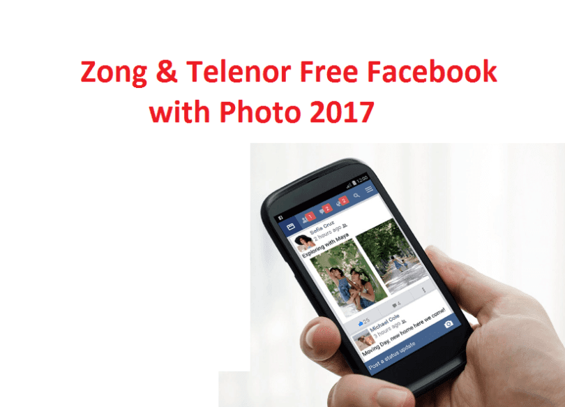 Zong & Telenor Free Facebook with Photo 2017 ~ pc-mobile