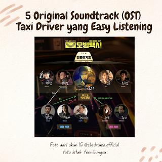 5 Original Soundtrack (OST) Taxi Driver yang Easy Listening, OST Taxi Driver yang asik, lirik lagu Taxi driver