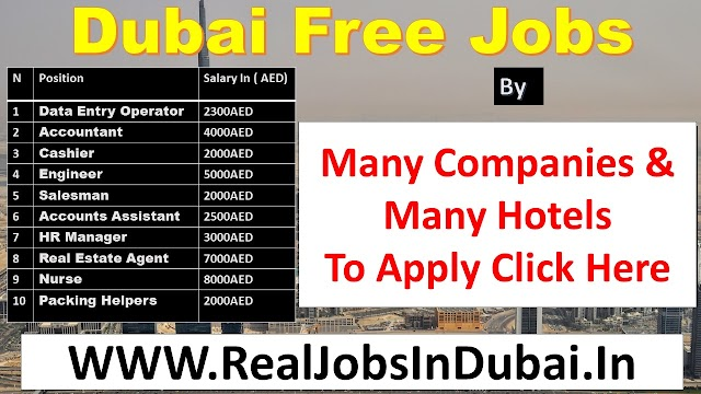 Dubai Free Jobs By Many Comanies and Hotels 2021