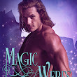 Cover Reveal!! Excerpt!! MAGIC AND WERES by Leona Bushman