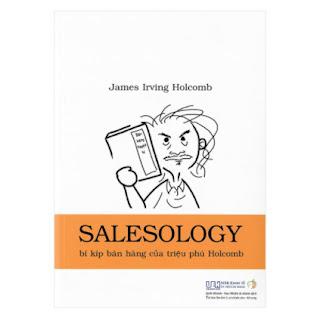 Salesology - Bí Kíp Bán Hàng Của Triệu Phú Holcomb ebook PDF EPUB AWZ3 PRC MOBI