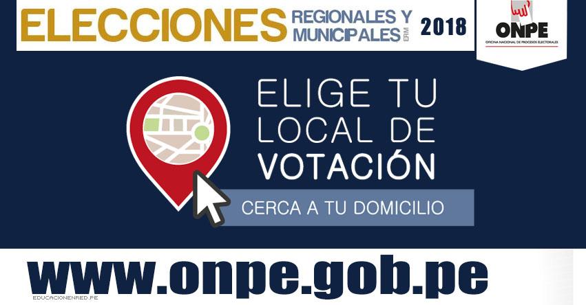 ONPE: Elige tu Local de Votación - Elecciones Regionales y Municipales 2018 - www.onpe.gob.pe