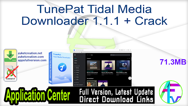 TunePat Tidal Media Downloader 1.1.1 + Crack