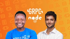 gRPC [Node.js] MasterClass: Build Modern API & Microservices