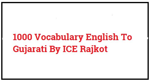 1000 Vocabulary English To Gujarati By ICE Rajkot