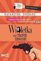 http://lubimyczytac.pl/ksiazka/4818876/wioletka-na-tropie-zbrodni