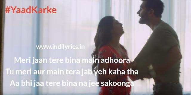 Yaad Karke | Gajendra Verma & Nidhi | Pics | Lyrics | Quotes | Images | Photos
