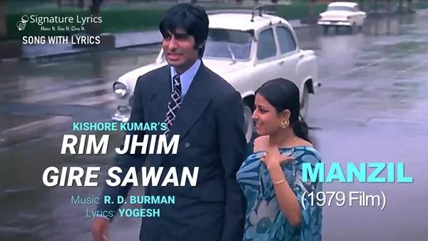 Rim Jhim Gire Sawan Lyrics (Male) - Kishore Kumar | MANZIL