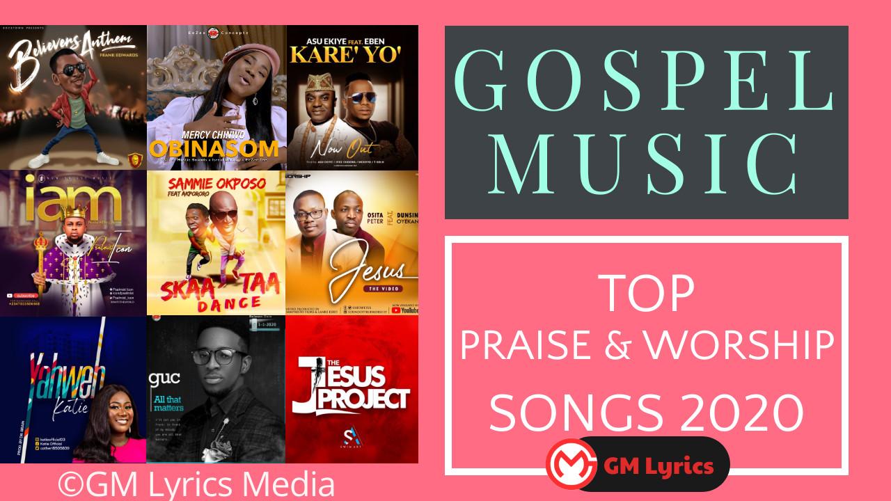 Top Gospel Worship and Praise Songs 2020