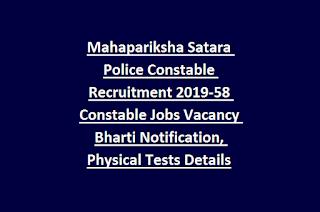 Mahapariksha Satara Police Constable Recruitment 2019-58 Constable Jobs Vacancy Bharti Notification, Physical Tests Details