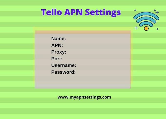 Tello APN Settings 4G LTE